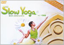 Slow Yoga -BODY,MIND&SOUL- [DVD]